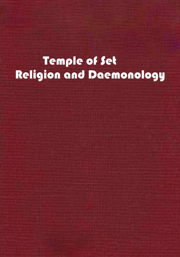 Temple of Set - Religion and Daemonology