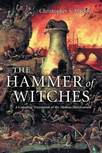 Christopher S. Mackay - The Hammer of Witches