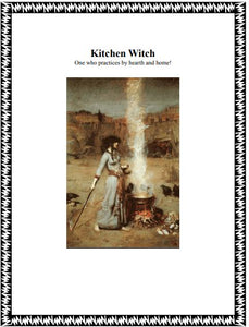 Kitchen Witch - One who practices by hearth and home!