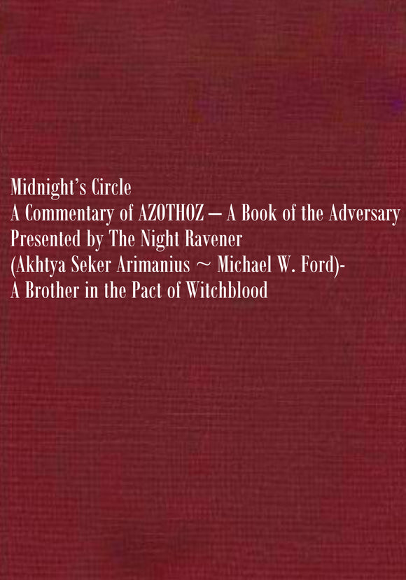 Midnight's Circle: A Commentary of AZOTHOZ – A Book of the Adversary