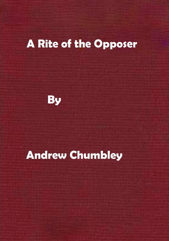 Andrew Chumbley - A Rite of the Opposer