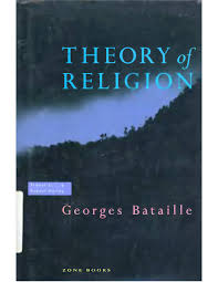 Georges Bataille - Theory of Religion