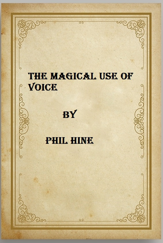 Phil Hine - The Magical Use of Voice