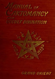 Grand Orient - Manual of Cartomancy and Occult Divination