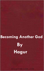 Hagur - Becoming Another God