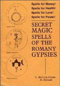 C. McGiolla Cathain - Secret Magic Spells of the Romany Gypsies