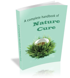A Complete Handbook of Natural Cures