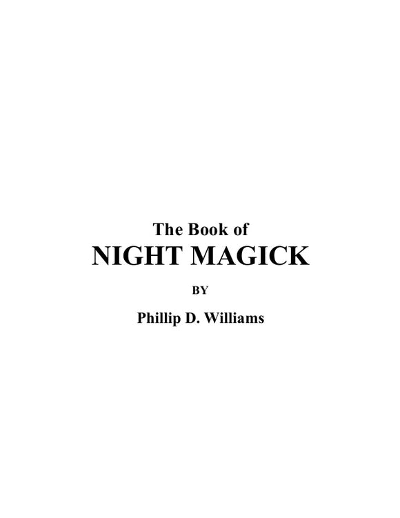 Phillip D. Williams - The Book Of Night Magick