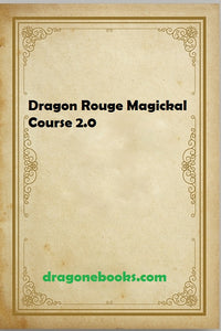 Dragon Rouge Magickal Course 2.0