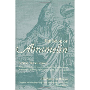 Von Worms, Abraham - The Book of Abramelin: A New Translation