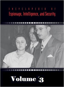 The Gale Encyclopedia of Espionage, Intelligence and Security Vol.3