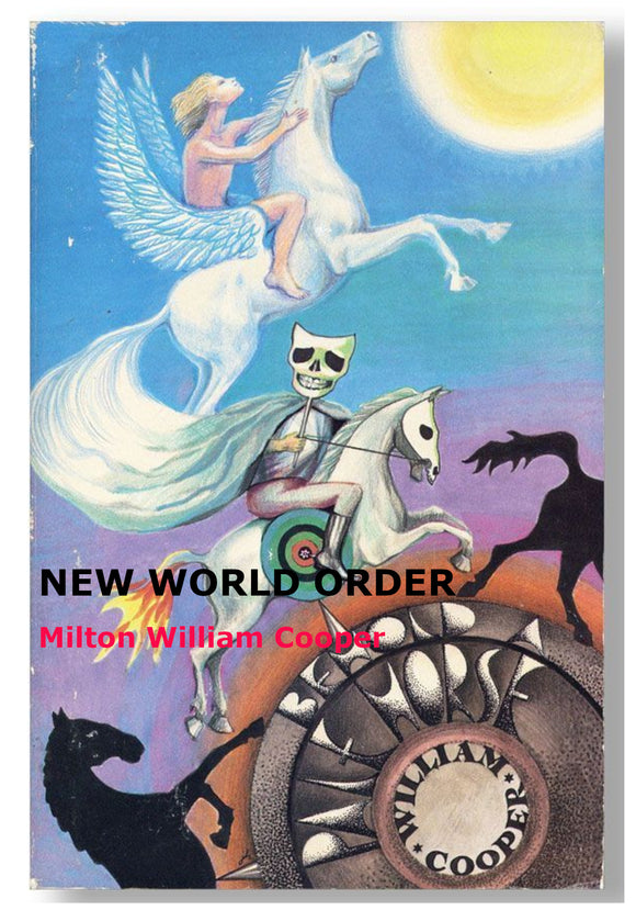 Milton William Cooper - New World Order