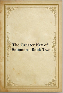 The Greater Key of Solomon - Book Two