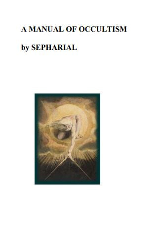 Sepharial - A Manual of Occultism