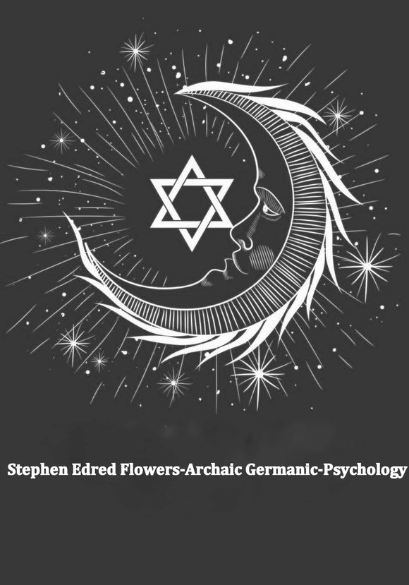 Stephen Edred Flowers-Archaic Germanic-Psychology