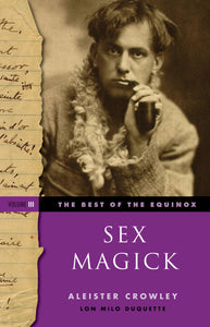 Aleister Crowley - The Best of the Equinox, Vol. 3: Sex Magick