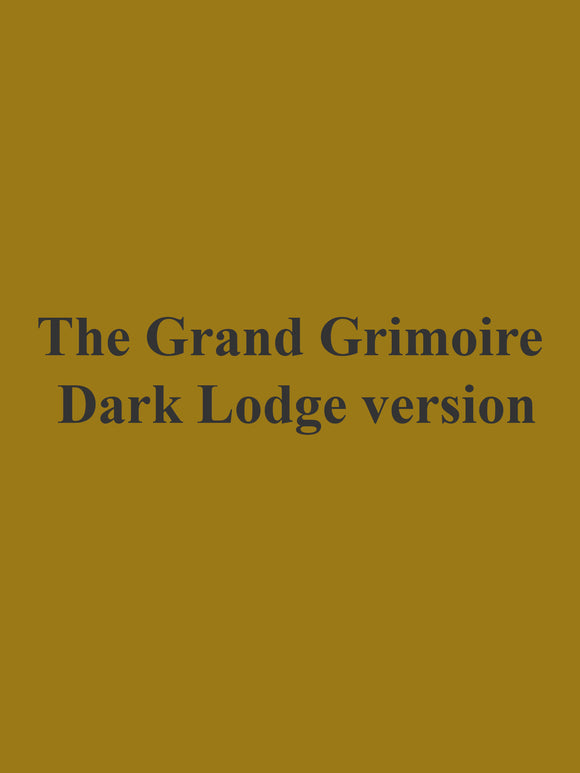 The Grand Grimoire - Dark Lodge version