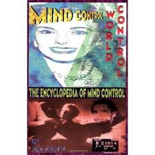 Jim Keith - Mind Control, World Control: The Encyclopedia of Mind Control Paperback – February 1, 1998