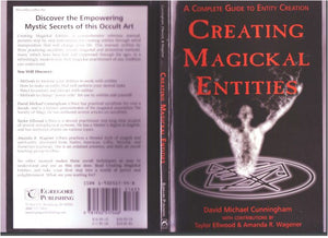 David Michael Cunningham - Creating Magickal Entities: A Complete Guide to Entity Creation