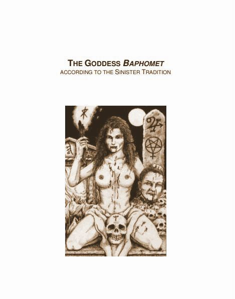 The Goddess Baphomet According To The Sinister Tradition