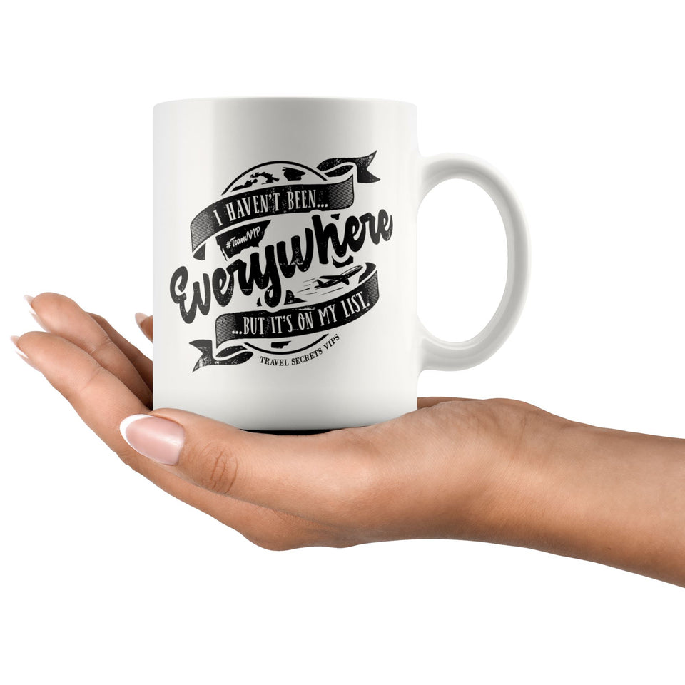 I Haven't Been Everywhere But It's On My List (Mug) Drinkware teelaunch