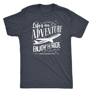 Life's An Adventure Enjoy The Ride (Tee) T-shirt teelaunch Triblend Tee Vintage Navy S