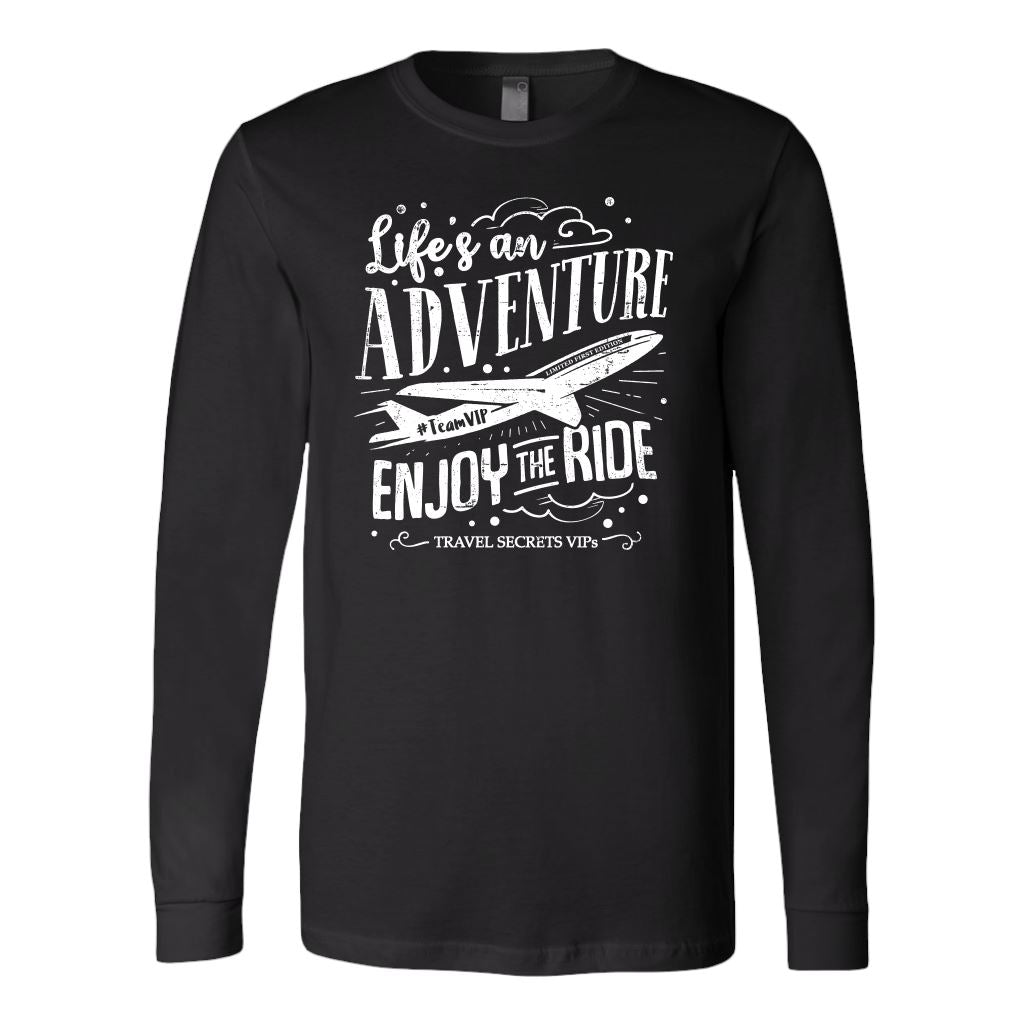 Life's an Adventure Enjoy the Ride (Long Sleeve) T-shirt teelaunch Long Sleeve (Cuffs) Black S