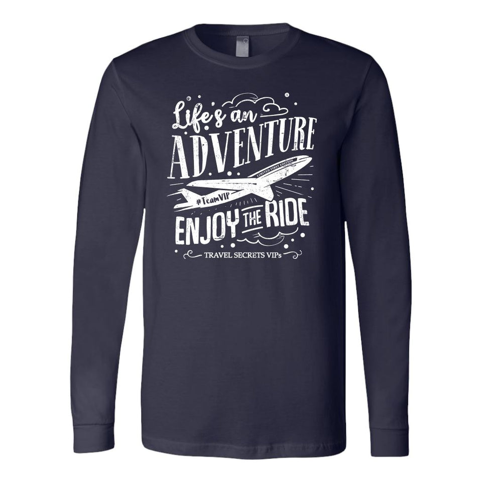 Life's an Adventure Enjoy the Ride (Long Sleeve) T-shirt teelaunch Long Sleeve (Cuffs) Navy S