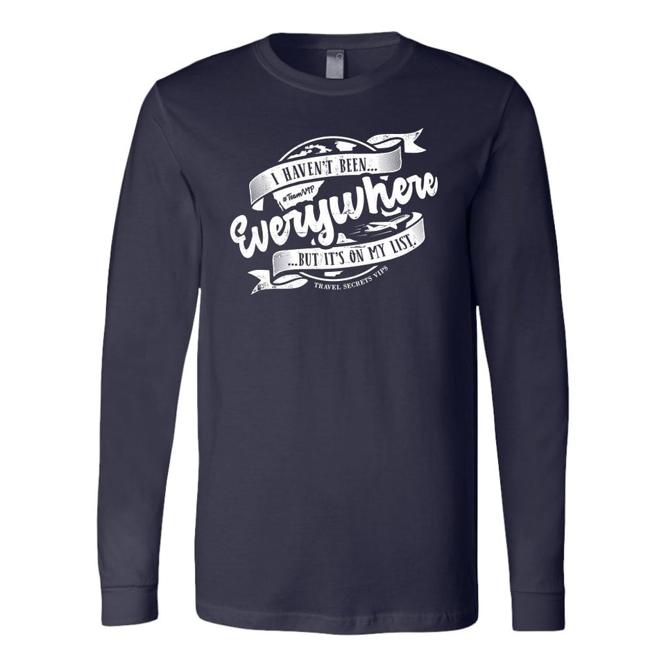 I Haven't Been Everywhere But It's On My List (Long Sleeve) T-shirt teelaunch Long Sleeve (Cuffs) Navy S
