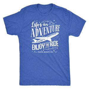 Life's An Adventure Enjoy The Ride (Tee) T-shirt teelaunch Triblend Tee Vintage Blue S