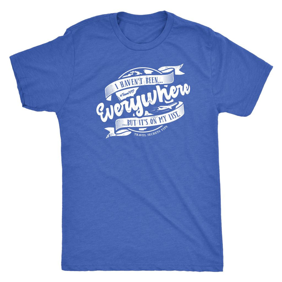 I Haven't Been Everywhere But It's On My List (Tee) T-shirt teelaunch Triblend Tee Unisex Vintage Blue S