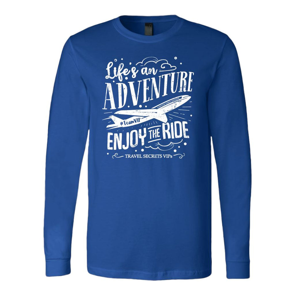 Life's an Adventure Enjoy the Ride (Long Sleeve) T-shirt teelaunch Long Sleeve (Cuffs) Blue S