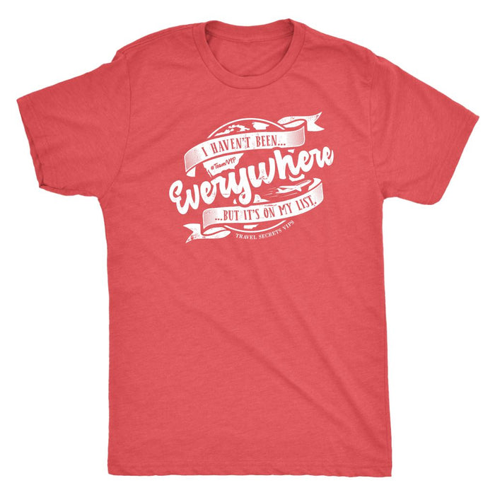 I Haven't Been Everywhere But It's On My List (Tee) T-shirt teelaunch Triblend Tee Unisex Vintage Red S