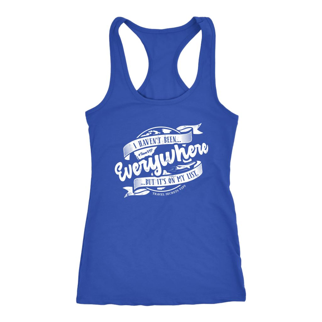 I Haven't Been Everywhere But It's On My List (Tank) T-shirt teelaunch Womens Flowy Tank Top Blue XS