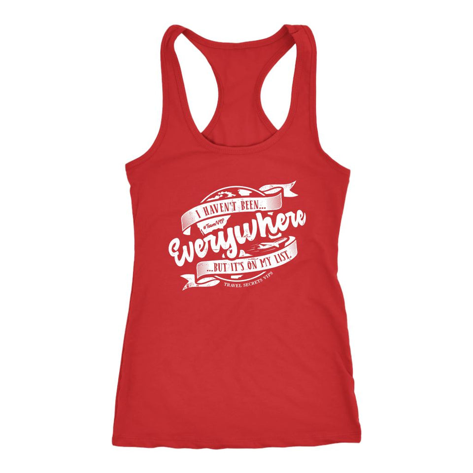 I Haven't Been Everywhere But It's On My List (Tank) T-shirt teelaunch Womens Flowy Tank Top Red XS
