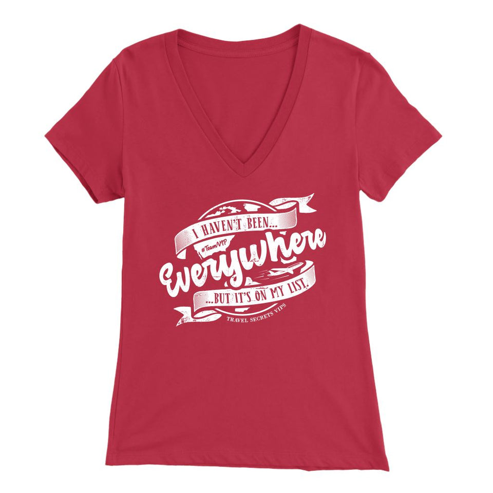 I Haven't Been Everywhere But It's On My List (V-Neck) T-shirt teelaunch Bella Womens V-Neck Red S