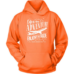 Life's An Adventure Enjoy The Ride (Hoodie) T-shirt teelaunch Unisex Hoodie Neon Orange S