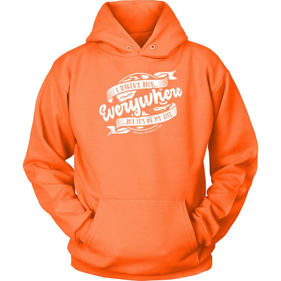 I Haven't Been Everywhere But It's On My List (Hoodie) T-shirt teelaunch Unisex Hoodie Neon Orange S