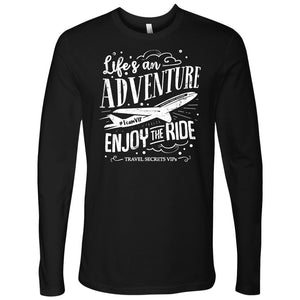 Life's an Adventure Enjoy the Ride (Long Sleeve) T-shirt teelaunch Long Sleeve (No Cuffs) Black S