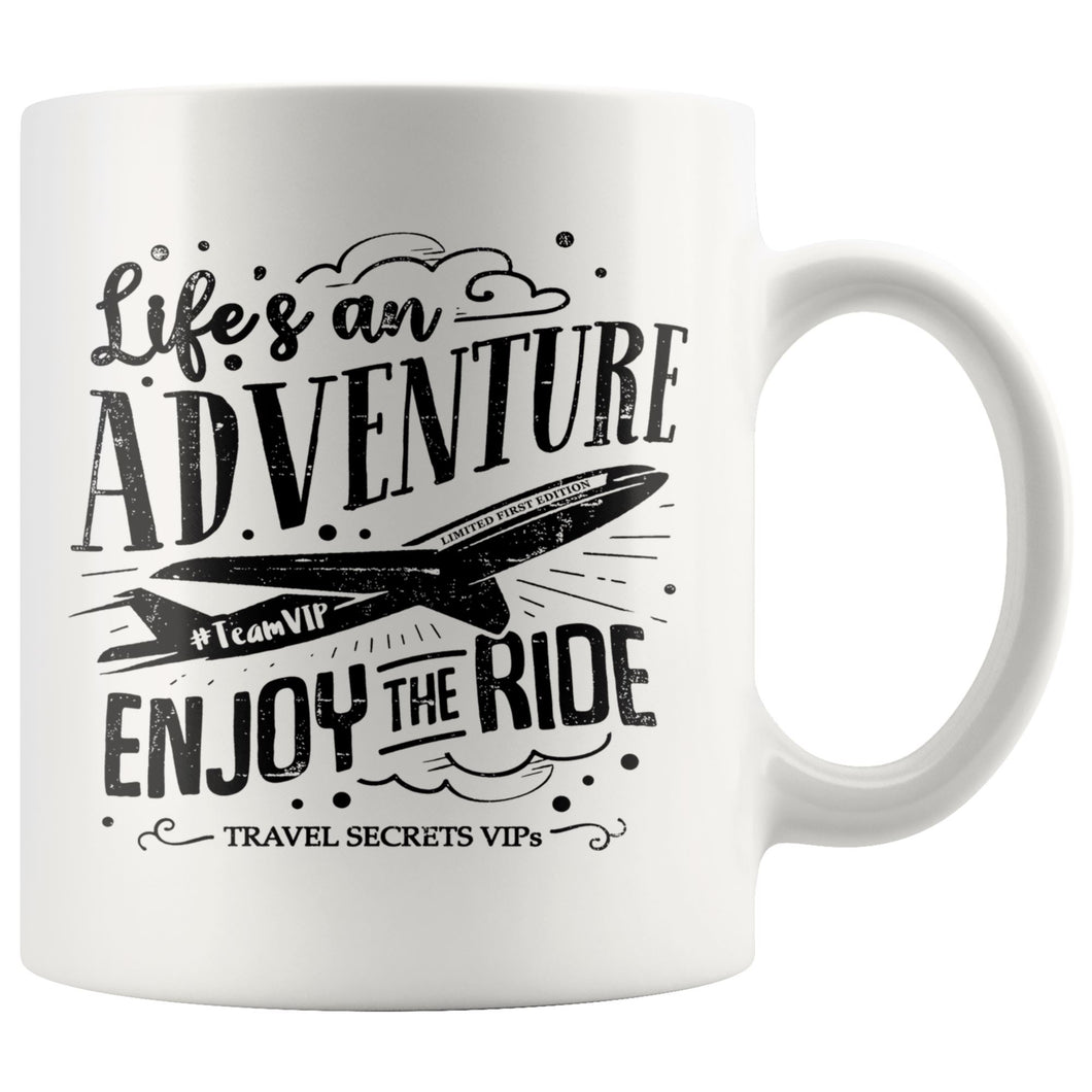 Life's an Adventure Enjoy the Ride (Mug) Drinkware teelaunch 11oz Mug