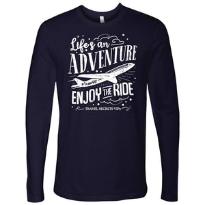 Life's an Adventure Enjoy the Ride (Long Sleeve) T-shirt teelaunch Long Sleeve (No Cuffs) Navy S