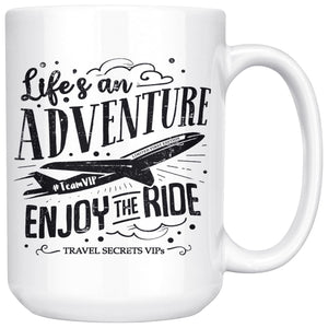 Life's an Adventure Enjoy the Ride (Mug) Drinkware teelaunch 15oz Mug