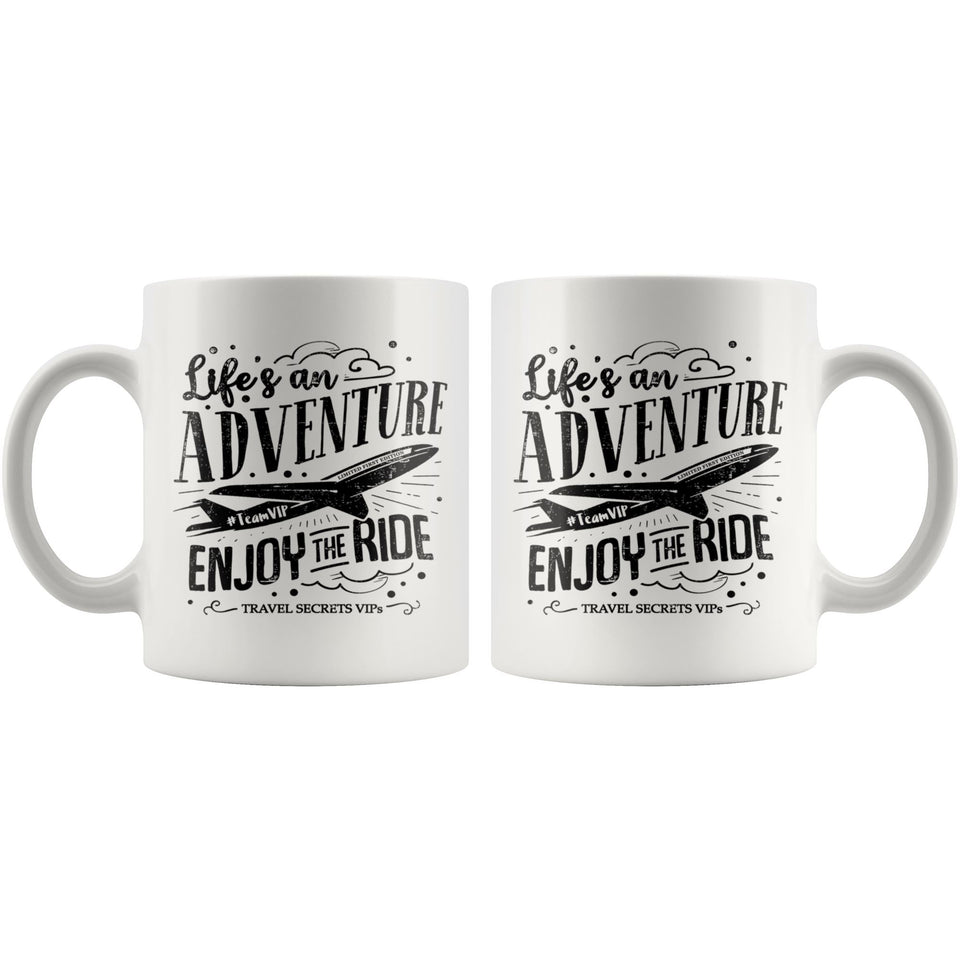 Life's an Adventure Enjoy the Ride (Mug) Drinkware teelaunch