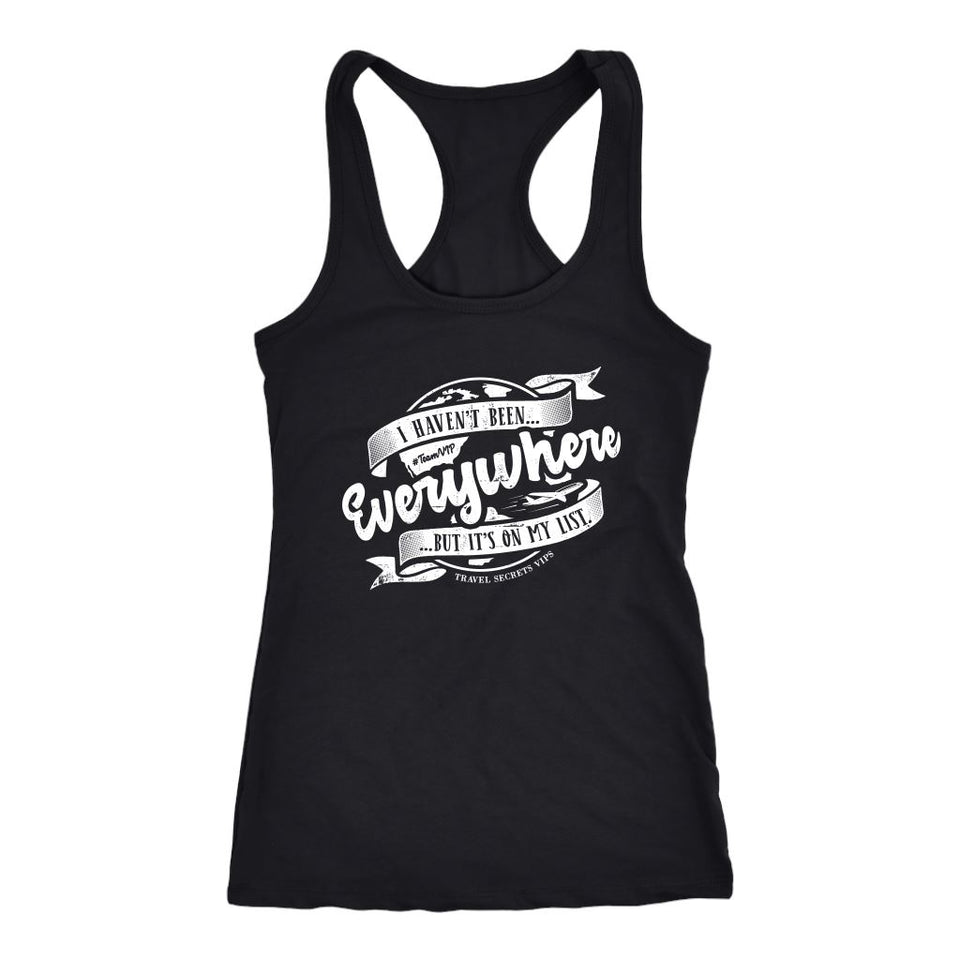 I Haven't Been Everywhere But It's On My List (Tank) T-shirt teelaunch Womens Flowy Tank Top Black XS