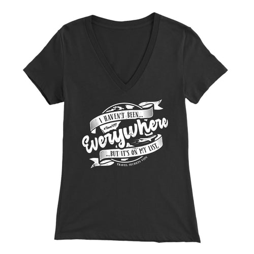 I Haven't Been Everywhere But It's On My List (V-Neck) T-shirt teelaunch Bella Womens V-Neck Black S