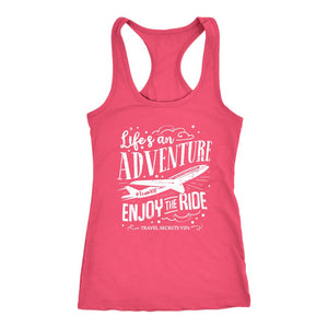 Life's an Adventure Enjoy the Ride (Tank) T-shirt teelaunch Womens Flowy Tank Top Hot Pink XS