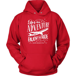 Life's An Adventure Enjoy The Ride (Hoodie) T-shirt teelaunch Unisex Hoodie Red S