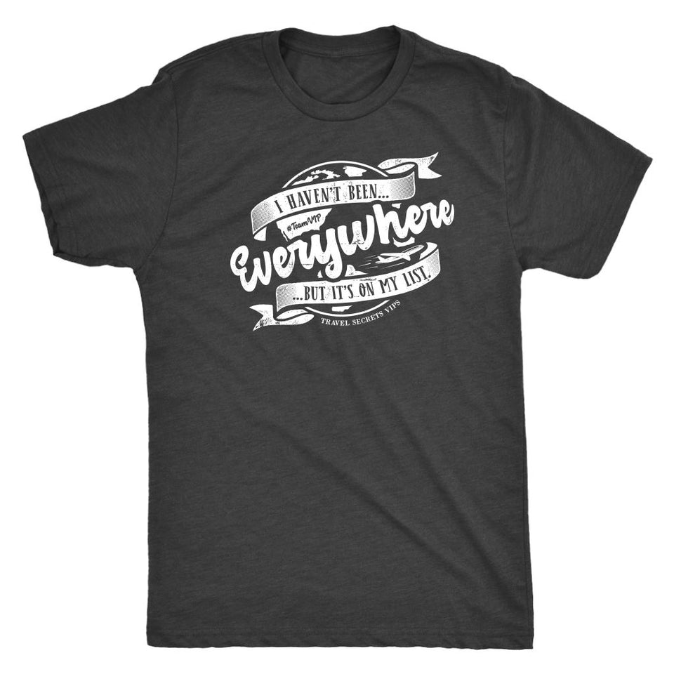 I Haven't Been Everywhere But It's On My List (Tee) T-shirt teelaunch Triblend Tee Unisex Vintage Black S