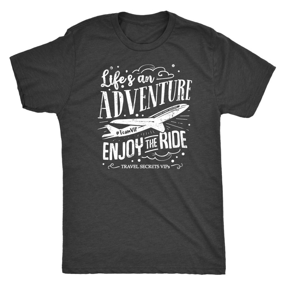 Life's An Adventure Enjoy The Ride (Tee) T-shirt teelaunch Triblend Tee Vintage Black S