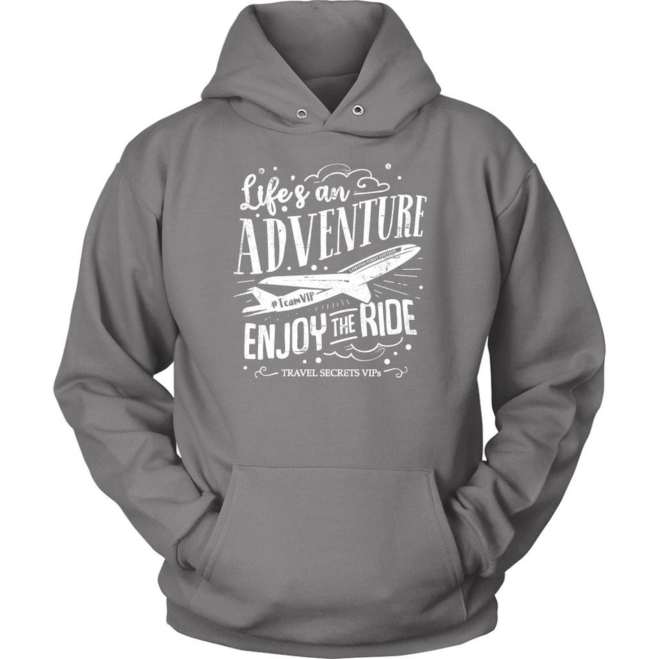 Life's An Adventure Enjoy The Ride (Hoodie) T-shirt teelaunch Unisex Hoodie Grey S